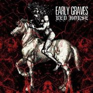 Early Graves, Red Horse (CD)