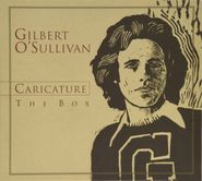 Gilbert O'Sullivan, Caricature: The Box [Box Set] (CD)