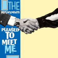 The Replacements, Pleased To Meet Me [Deluxe Edition] (CD)