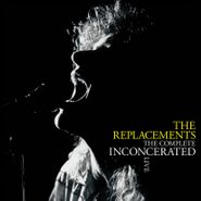 The Replacements, The Complete Inconcerated Live [Record Store Day] (LP)