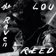 Lou Reed, The Raven [Black Friday] (LP)
