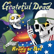 Grateful Dead, Ready Or Not (LP)