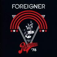 Foreigner, Live At The Rainbow '78 (CD)
