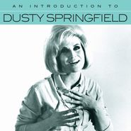 Dusty Springfield, An Introduction To Dusty Springfield (CD)