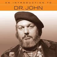 Dr. John, An Introduction To Dr. John (CD)