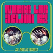 Various Artists, Where The Action Is! Los Angeles Nuggets Highlights [Record Store Day] (LP)