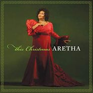Aretha Franklin, This Christmas, Aretha (LP)