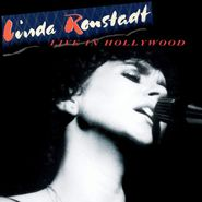 Linda Ronstadt, Live In Hollywood (LP)