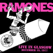 Ramones, Live In Glasgow December 19,1977 [Black Friday] (LP)