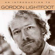 Gordon Lightfoot, An Introduction To Gordon Lightfoot (CD)