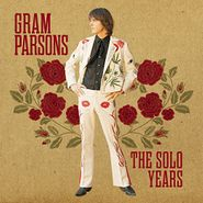 Gram Parsons, The Solo Years (CD)