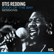 Otis Redding, Dock Of The Bay Sessions (LP)
