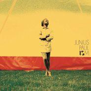Junius Paul, Ism (LP)