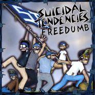 Suicidal Tendencies, Freedumb (CD)