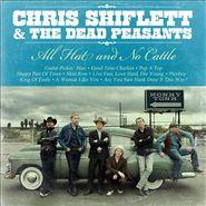Chris Shiflett & The Dead Peasants, All Hat & No Cattle (CD)