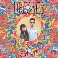 Dresses, Sun Shy (CD)