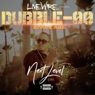 Dubble-OO, Next Level (CD)