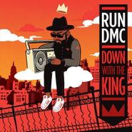 """Run-D.M.C., Down With The King (7"""")"""