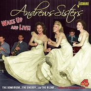 The Andrews Sisters, Wake Up & Live! The Songbook...The Energy...And The Blend... [Box Set] (CD)