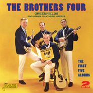 The Brothers Four, Greenfields & Other Folk Music Greats: The First Five Albums (CD)