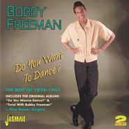 Bobby Freeman, Do You Want To Dance? The Best Of 1956-1961 (CD)