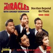 The Miracles, You Can Depend On Them 1959-1962 (CD)