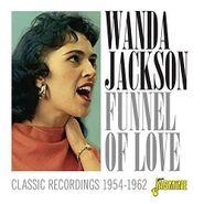 Wanda Jackson, Funnel Of Love: Classic Recordings 1954-1962 (CD)