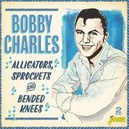 Bobby Charles, Alligators, Sprockets & Bended Knees (CD)