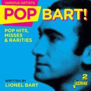 Various Artists, Pop Bart! Pop Hits, Misses & Rarities Written By Lionel Bart (CD)