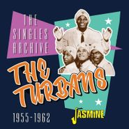 The Turbans, The Singles Archive 1955-1962 (CD)