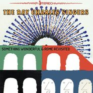 The Ray Charles Singers, Something Wonderful / Rome Revisited (CD)