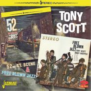 Tony Scott, 52nd St. Scene / Free Blown Jazz (CD)