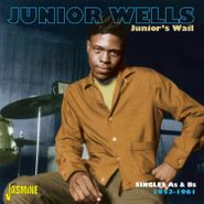 Junior Wells, Junior's Wail: Singles As & Bs 1953-1961 (CD)