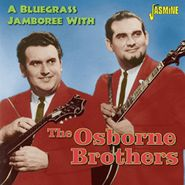The Osborne Brothers, A Bluegrass Jamboree With The Osborne Brothers (CD)