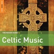 Various Artists, Rough Guide To Celtic Music [Second Edition] (CD)
