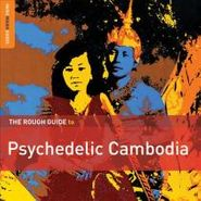 Various Artists, The Rough Guide To Psychedelic Cambodia (CD)