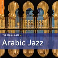Various Artists, The Rough Guide To Arabic Jazz (CD)