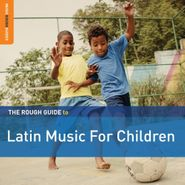 Various Artists, The Rough Guide To Latin Music For Children (CD)
