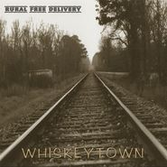 Whiskeytown, Rural Free Delivery (CD)