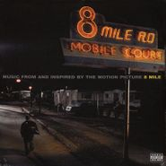 Eminem, 8 Mile - Music From And Inspired By The Motion Picture (LP)