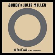 "Buddy & Julie Miller, I'm Gonna Make You Love Me / Can't Cry Hard Enough (7"")"