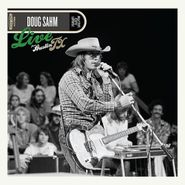 Doug Sahm, Live From Austin TX [180 Gram Vinyl] (LP)