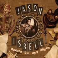 Jason Isbell, Sirens Of The Ditch [Clear Vinyl] (LP)