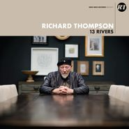 Richard Thompson, 13 Rivers [Colored Vinyl] (LP)
