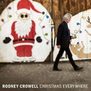 Rodney Crowell, Christmas Everywhere [Red / White Colored Vinyl] (LP)