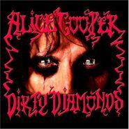 Alice Cooper, Dirty Diamonds [Record Store Day Blood Splatter Vinyl] (LP)
