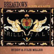 Buddy & Julie Miller, Breakdown On 20th Ave. South [Colored Vinyl] (LP)