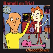 Hamell on Trial, Choochtown [20th Anniversary Edition] (LP)