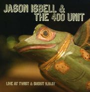 "Jason Isbell And The 400 Unit, Live At Twist & Shout 11.16.07 EP (12"")"