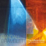 Randall Bramblett, The Meantime [10th Anniversary Edition] (LP)